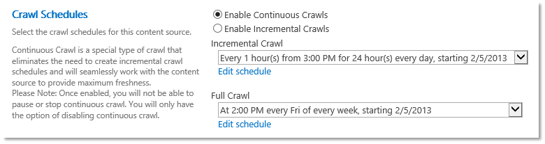 Screenshot showing Continuous Crawls as part of Crawl Schedules